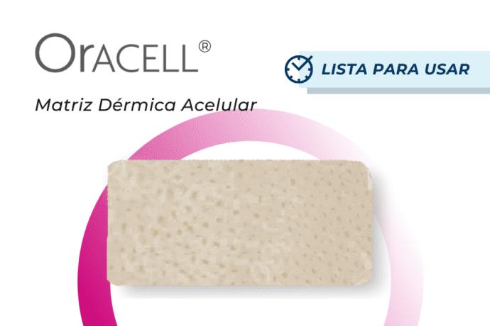 Oracell matriz dérmica acelular